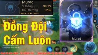 Mạnh Blue Vừa Chat Murad 2239 Trận 99,1% Tỉ Lệ Thắng Bị Đồng Đội Cấm Luôn Và Cái Kết