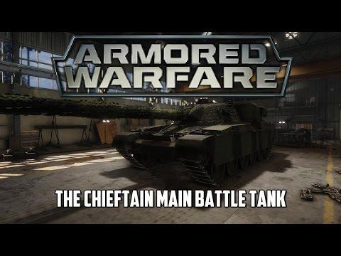 Armored Warfare - The Chieftain Main Battle Tank