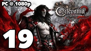 Castlevania: Lords of Shadow 2 Walkthrough PART 19 (PC) [1080p] No Commentary TRUE-HD QUALITY