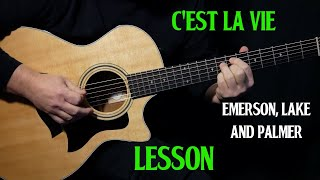 """how to play """"C'est La Vie"""" on guitar by Emerson Lake & Palmer   acoustic guitar lesson tutorial"""