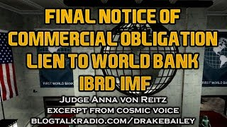 Final Notice of Commercial Obligation Lien to World Bank/IBRD/IMF