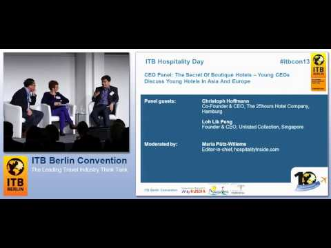 ITB Berlin Convention 2013 - ITB Hospitality Day - The Secret Of Boutique Hotels