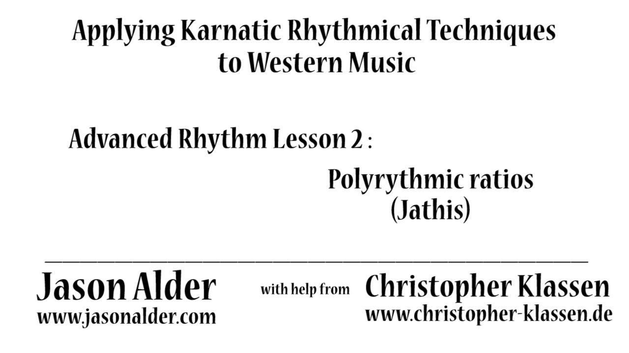 Advanced Rhythm through Karnatic Techniques- Lesson 2