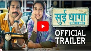 """Sui Dhaaga"" Official Trailer Launch | Anushka Sharma | Varun Dhawan"