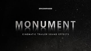MONUMENT - Cinematic Trailer Sound Effects
