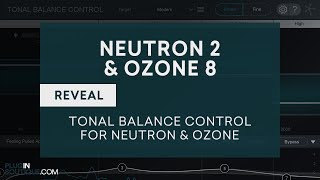iZotope Tonal Balance Control - What's New in iZotope Neutron 2 Advanced Ozone 8 Advanced