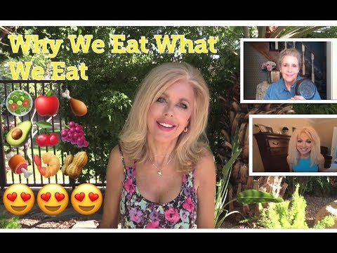 Why We Eat The Way We Do - Collab with MaryEllen After 60 & Kathy&39;s Beauty Care Chats