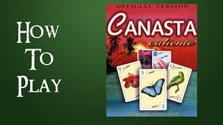 How To Play Canasta Caliente (2 Player)