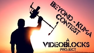 Beyond-Kuma Video/Editing Contest! (A VideoBlocks Project)
