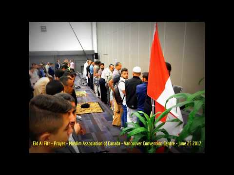 HiMY SYeD - Eid Al Fitr Prayer, Muslim Association of Canada, Vancouver Convention Centre, 6/25/2017