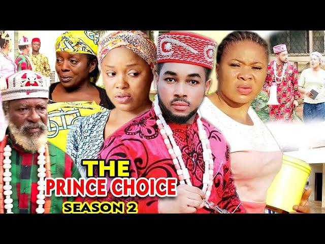 THE PRINCE CHOICE SEASON 2 - (New Movie) 2020 Latest Nigerian Nollywood Movie Full HD