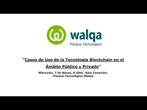 Casos de Uso de la tecnología Blockchain  en el Ámbito público y privado