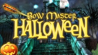 Bow Master Halloween Full Gameplay Walkthrough