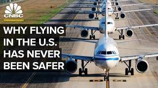 Why Flying In The U.S. Has Never Been Safer