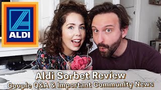 TASTE TEST ALDI September 2019 | Sorbet Whilst We Answer Your Questions! + Important Life Update