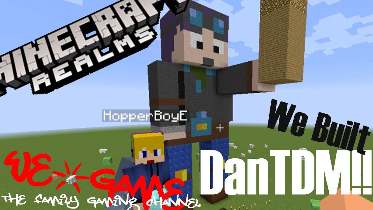 Minecraft Realms – We Built DanTDM!! (#8) – We Game