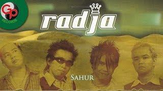 Radja - Sahur (Official Audio)