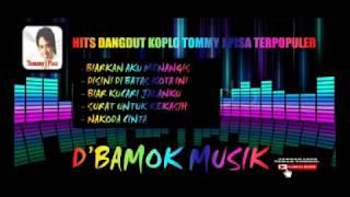 Single Terbaru -  Tommy J Pisa Dangdut Koplo