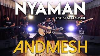 ANDMESH - NYAMAN (Live at Staykustik)