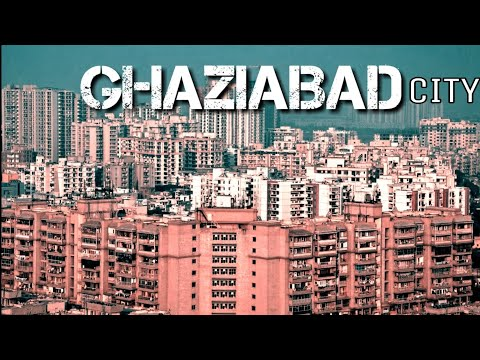 Ghaziabad -Gateway Of Uttar Pradesh || Ghaziabad || Uttar Pradesh|| Plenty Facts || Ghaziabad City