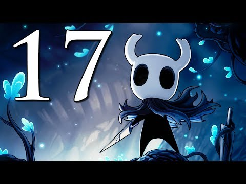 Let's Play Hollow Knight (#17) - The...