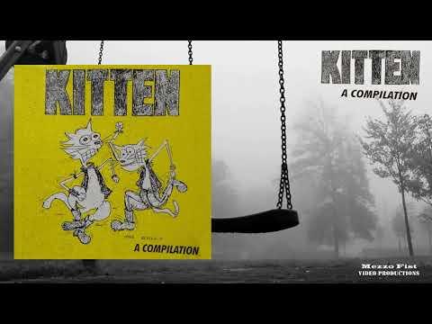 Kitten - A Compilation