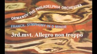 フランク 交響曲ニ短調第3楽章  オーマンディ指揮フィラデルフィア管弦楽団