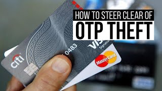 How to steer clear of OTP theft | Why Not Mint Money
