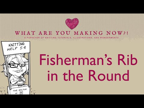 How To Knit Fishermans Rib In The Round Youtube