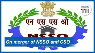 What does the merger of NSSO and CSO entail?