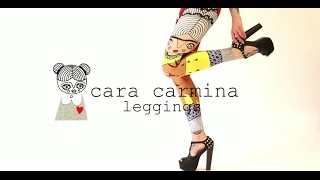 Cara Carmina Leggings
