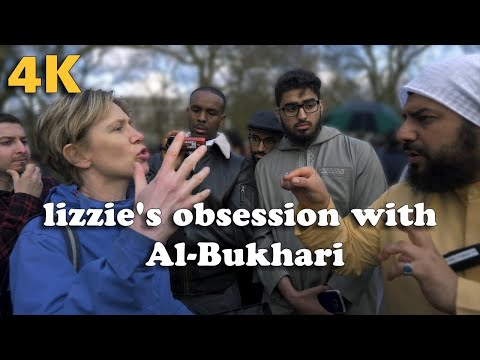 Speakers Corner: 15/04/18 lizzie's obsession with Al-Bukhari