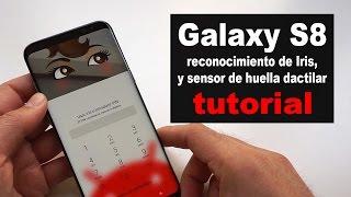 Samsung Galaxy S8 Plus: configurar sensor de huella dactilar y reconocimiento de Iris