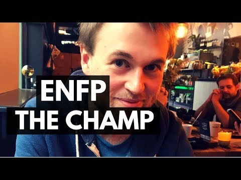 ENFP: The Champion: Extraverted, Intuitive, Feeling, Perceiving