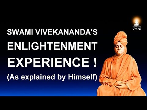 Enlightenment Experience - How Swami Vivekananda Attained Enlightenment? (As Explained by Himself)