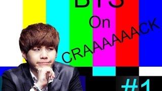 BTS ON CRACK 1 || Sehunnie Yehet