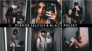 MIRROR SELFIE & BLACK PRESET - Lightroom Mobile Preset | Mirror Selfie Preset | Dark Black Preset | screenshot 1