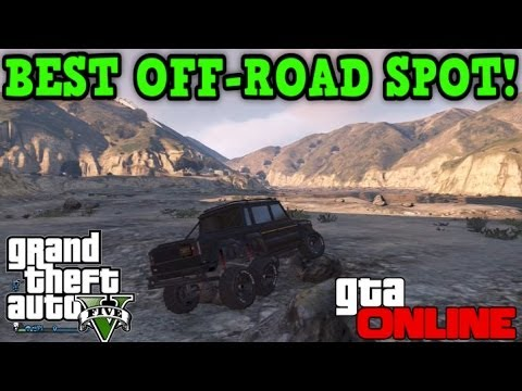 Gta 5 Online - BEST OFF-ROAD SPOT! - Great for Mudding!