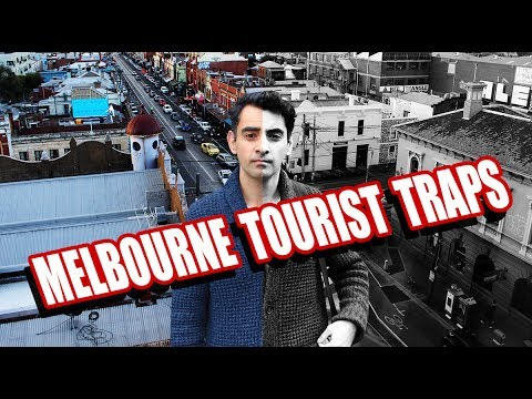 Melbourne Australia Tourists Traps & The Best Cheap Alternatives