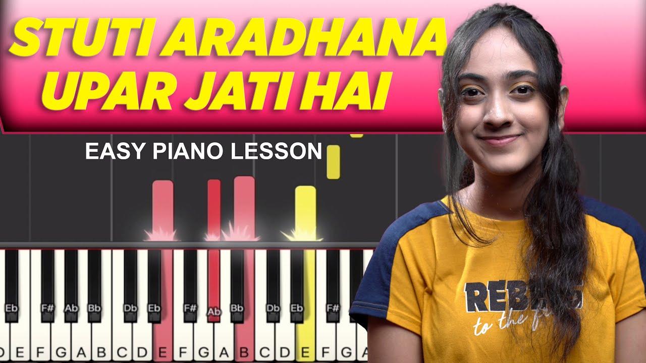 Stuti Aradhana Upar Jaati Hai - Easy Piano Chords & Notes Chart for Praise & Worship - Yeshu Ke Geet