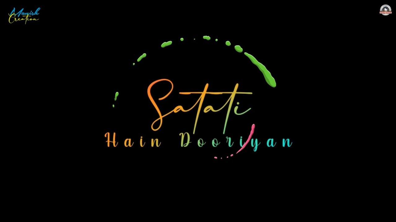 Dooriyan 😍 Tu Tha Mere Saath 😘 Love Sad Song WhatsApp Status Video 😘 New Song WhatsApp Status Video