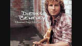 """What was I thinking"" - Dierks Bently"