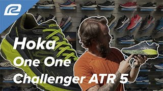 Hoka One One Challenger ATR 5 - New Shoe Review! | First Look!