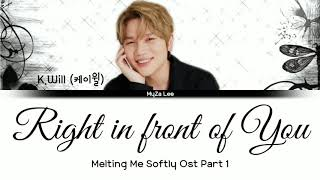 Gambar cover [Sub Indo] K.Will (케이윌) - Right in front of You (Melting Me Softly OST Part 1) Lyrics