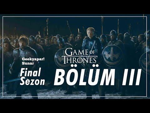 """""""FEDAKARLIKLAR""""  Game of Thrones // Final Sezon - Bölüm III İnceleme v"""