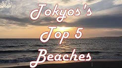 The BEST 5 Beaches Around Tokyo