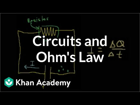 introduction-to-circuits-and-ohm's-law-|-circuits-|-physics-|-khan-academy