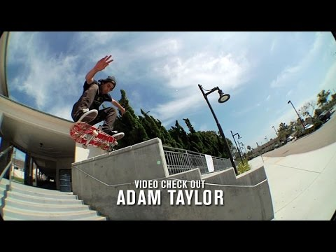 Video Check Out: Adam Taylor - TransWorld SKATEboarding