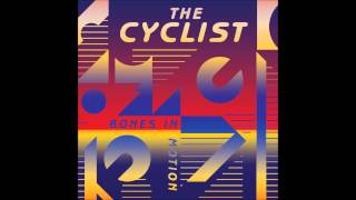 The Cyclist - Visions