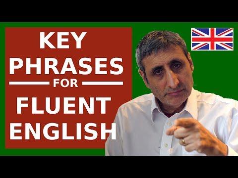 Speak FLUENT (British) English today with these KEY Conversational Phrases.